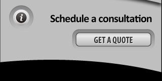 Schedule a consultation, get a quote